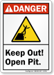 Keep Out Open Pit ANSI Danger Sign
