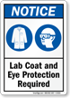 Lab Coat And Eye Protection Required OSHA Sign