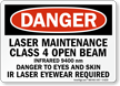 Laser Maintenance Infrared Danger Sign