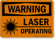 Warning Laser Operating Sign
