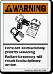 Lockout Machinery Prior To Servicing ANSI Warning Sign
