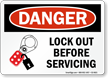 Lock Out Before Servicing Danger Sign