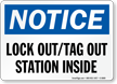 Lockout Tagout Station Inside Notice Sign