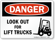 OSHA Danger Look Out For Lift Trucks Sign