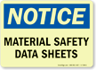 Notice - Material Safety Data Sheets Sign