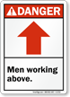 Men Working Above (Arrow Up) ANSI Sign