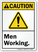 Men Working ANSI Caution Sign With Graphic