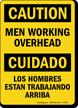 Men Working Overhead Bilingual Sign