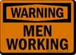 Warning Men Working Sign