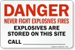 Explosives Are Stored On This Site Call___ Sign