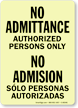 No Admittance Authorized Persons Only Bilingual Sign