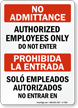 No Admittance Authorized Employees Only Bilingual Sign
