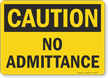 Caution: No Admittance
