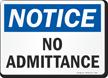 Notice No Admittance Sign