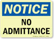 Notice: No Admittance