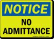 Notice: No Admittance