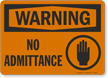 Warning No Admittance Sign with Graphic