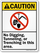 No Digging Tunneling Trenching In Area Sign