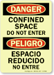 Bilingual Confined Space Do Not Enter Glow Sign