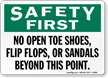 Safety First No Open Toe Shoe Sign