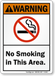 No Smoking In This Area Warning Sign