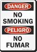 Danger Peligro No Smoking No Fumar Sign