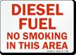 Diesel Fuel No Smoking Sign
