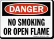 Danger No Smoking Open Flame Sign