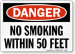 Danger No Smoking Within Feet Sign