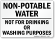 Non-Potable Water Not For Drinking Sign