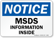 Notice MSDS Information Inside Sign