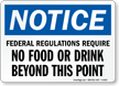 Notice No Food Drink Sign