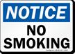 Notice: No Smoking