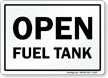 Open Fuel Tank Safety Sign