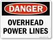 Danger Overhead Power Lines - Danger Sign