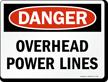 Danger Overhead Power Lines - Danger Sign