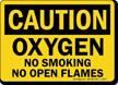 Danger Oxygen No Smoking Flames Sign