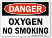 Danger Oxygen No Smoking Sign