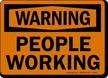 Warning People Working Sign