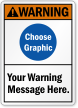 Personalized ANSI Warning Sign