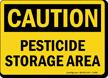 Caution Pesticide Storage Area Sign