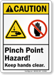 Caution Pinch Point Hazard Keep Hands Clear Sign