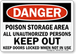 Poison Area Unauthorized Persons Keep Out Sign