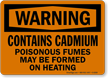 Warning Cadmium Poisonous Fumes Sign