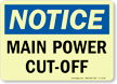 Notice: Main Power Cut-Off