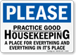 Practice Good Housekeeping Please Sign