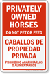 Privately Owned Horses Don't Pet Feed Bilingual Sign