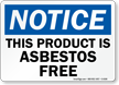 Notice: This Product Is Asbestos Free
