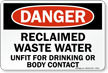 Reclaimed Waste Water Unfit For Drinking Sign