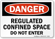 Regulated Confined Space Do Not Enter Sign